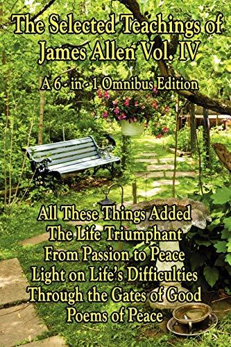 9781604596076: The Wisdom of James Allen, Volume 4