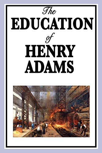 9781604596342: The Education of Henry Adams