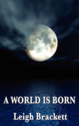 9781604596564: A World Is Born