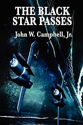 The Black Star Passes: John W. Campbell