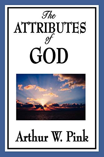 9781604596724: The Attributes of God