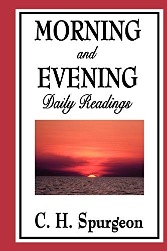 9781604596762: Morning and Evening: Daily Readings
