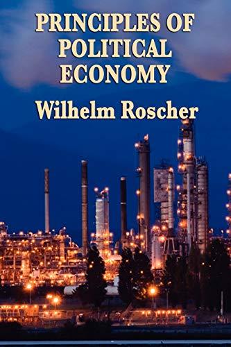 9781604596861: Principles of Political Economy