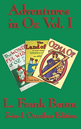 9781604597110: Complete Book of Oz Vol I: The Wonderful Wizard of Oz, The Marvelous Land of Oz, and Ozma of Oz