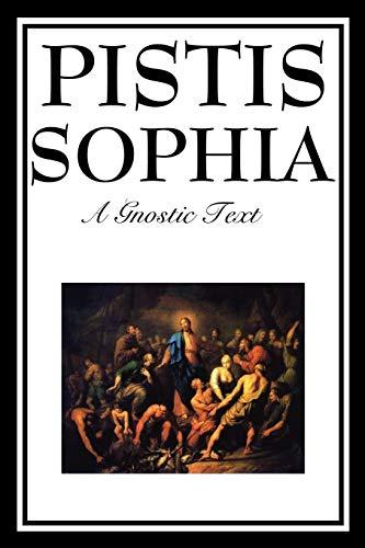 9781604597172: PISTIS SOPHIA