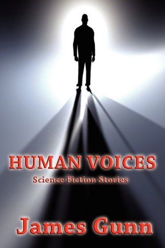 9781604597318: HUMAN VOICES: Science Fiction Stories