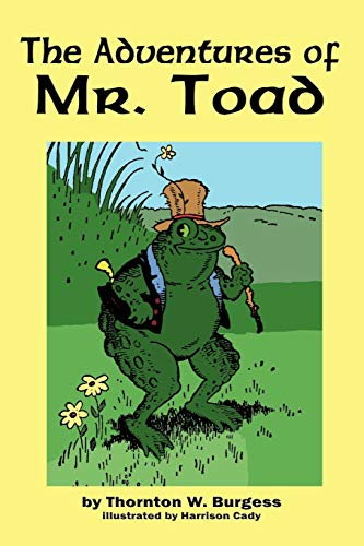 9781604597554: The Adventures of Old Mr. Toad