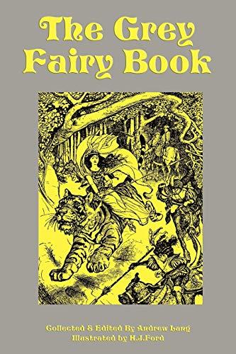 9781604597561: The Grey Fairy Book