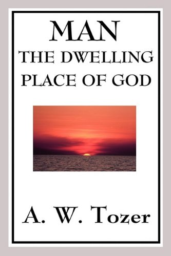 9781604597752: Man - The Dwelling Place of God