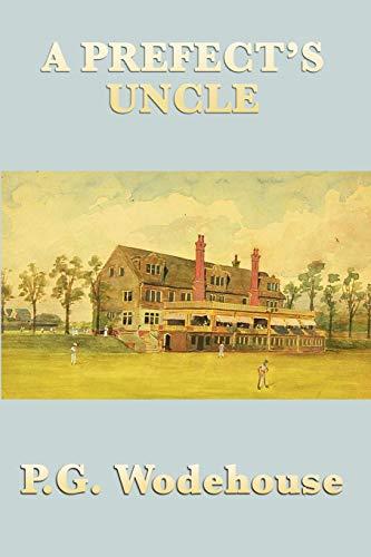 9781604597875: A Prefect?s Uncle