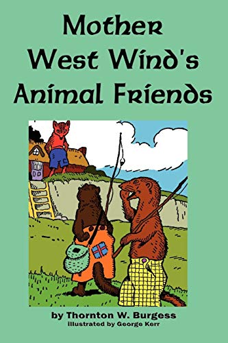 9781604598001: Mother West Wind's Animal Friends