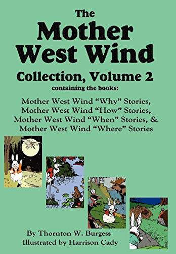9781604598070: The Mother West Wind Collection, Volume 2