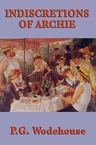 9781604598278: Indiscretions of Archie