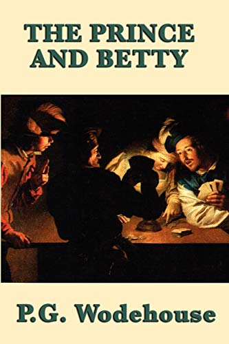 9781604598353: The Prince and Betty