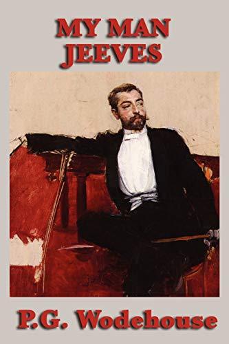 9781604598391: My Man Jeeves