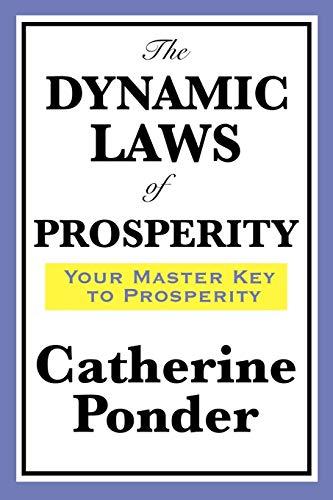 9781604598643: THE DYNAMIC LAWS OF PROSPERITY
