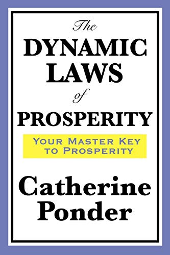 9781604598643: The Dynamic Laws of Prosperity