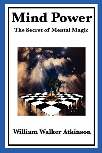 9781604598674: Mind Power: The Secret of Mental Magic