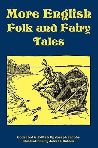 More English Folk and Fairy Tales: Joseph Jacobs (Editor),
