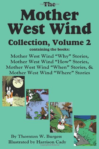 9781604598742: The Mother West Wind Collection, Volume 2, Burgess