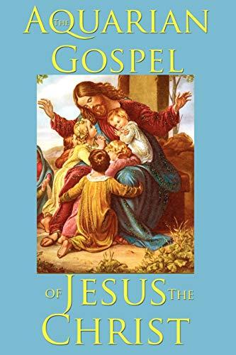 9781604598797: The Aquarian Gospel of Jesus the Christ