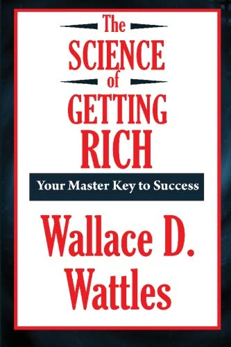 9781604598872: The Science of Getting Rich (A Thrifty Book)