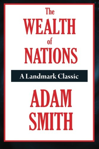 9781604598919: The Wealth of Nations