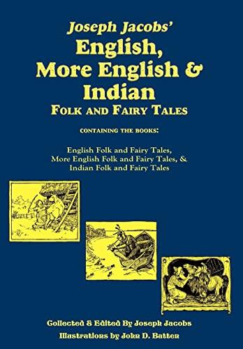 Joseph Jacobs' English, More English & Indian: Jacobs, Joseph
