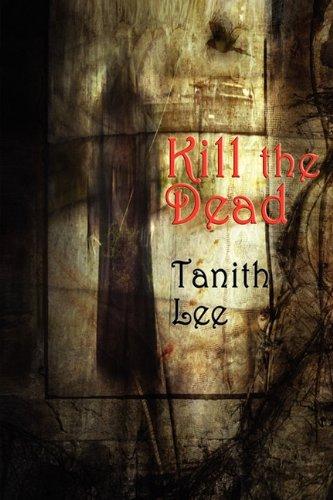 9781604599428: Kill the Dead