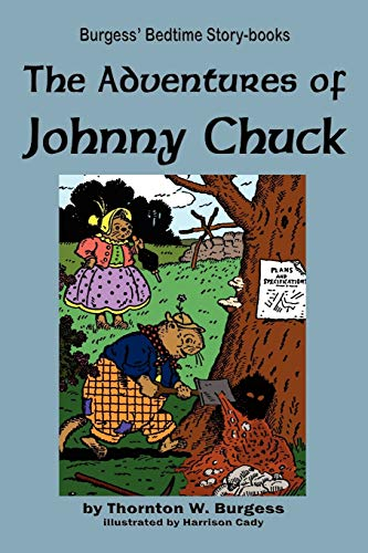 9781604599572: The Adventures of Johnny Chuck