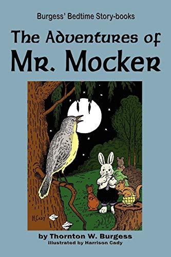 9781604599602: The Adventures of Mr. Mocker