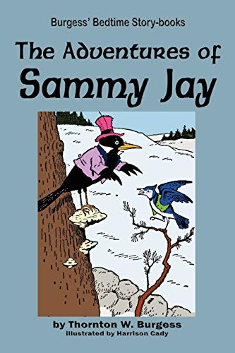 9781604599664: The Adventures of Sammy Jay