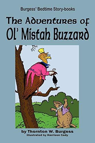 9781604599749: The Adventures of Ol' Mistah Buzzard