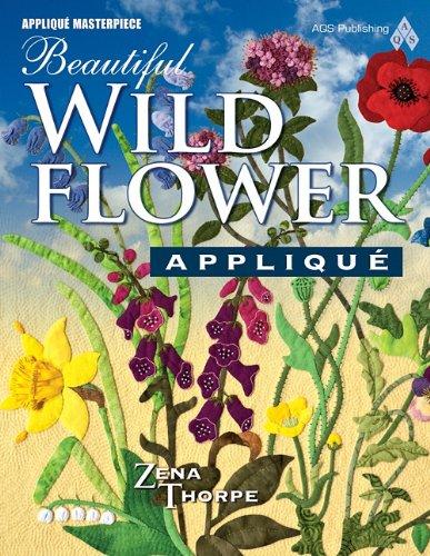 9781604600032: Beautiful Wildflower Applique (Applique Masterpiece)