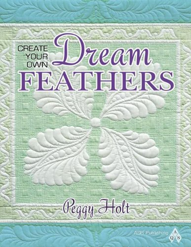 Create Your Own Dream Feathers: Holt