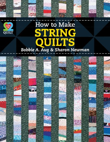 9781604600742: How To Make String Quilts (Love to Quilt)