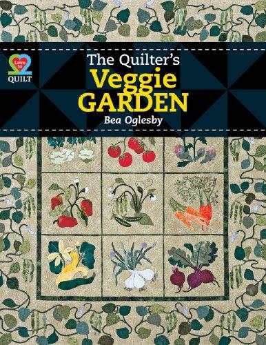 9781604600797: The Quilter's Veggie Garden (Love to Quilt)