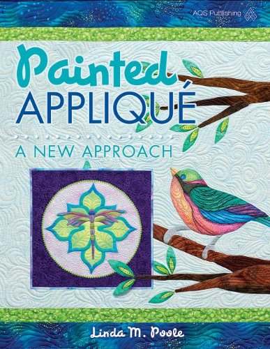 9781604601091: Painted Applique: A New Approach