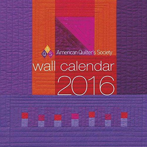 9781604601763: AQS 2016 Wall Calendar