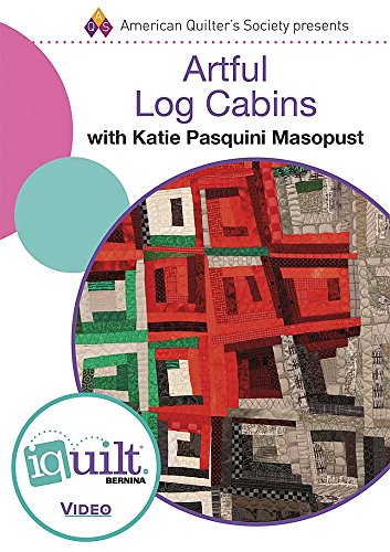 9781604603514: DVD - Artful Log Cabins - Complete Iquilt Class