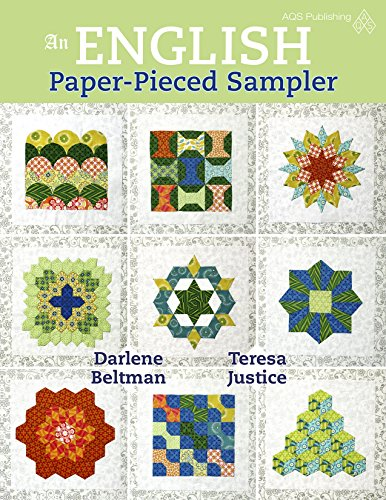 An English Paper-Pieced Sampler: Beltman, Darlene
