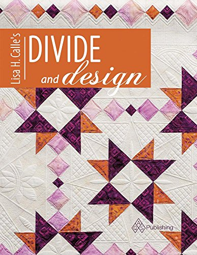 9781604603996: Lisa H Calle's Divide and Design