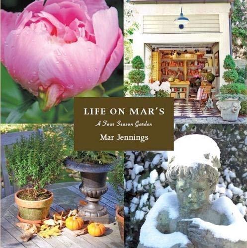 Life on Mar's A Four Season Garden: Jennings, Mar