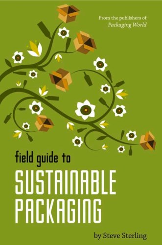 9781604612752: Field Guide to Sustainable Packaging