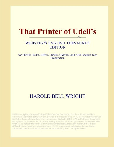 That Printer of Udell's (Webster's English Thesaurus: Wright, Harold Bell