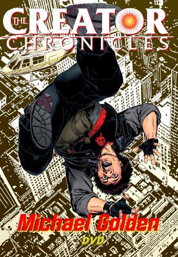 9781604618082: The Creator Chronicles: Michael Golden
