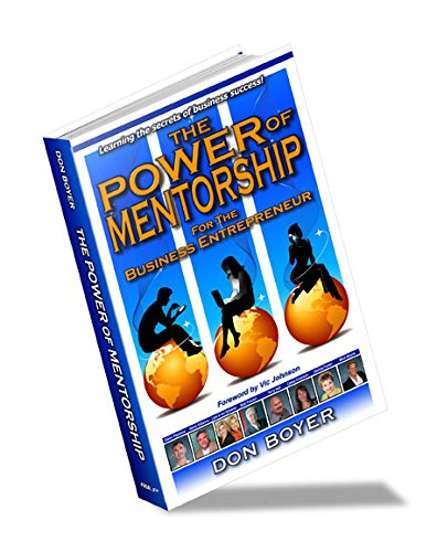 9781604618938: The Power of Mentorship: For the Business Entrepreneur