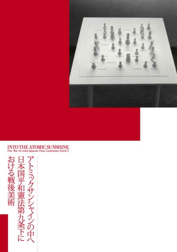 9781604619669: Into the Atomic Sunshine - Post-War Art under Japanese Peace Constitution Article 9