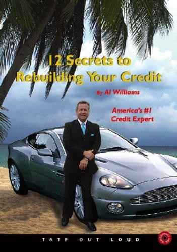 9781604620115: 12 Secrets to Rebuilding Your Credit