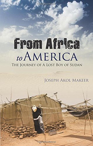 9781604621600: From Africa to America: The Journey of a Lost Boy of Sudan